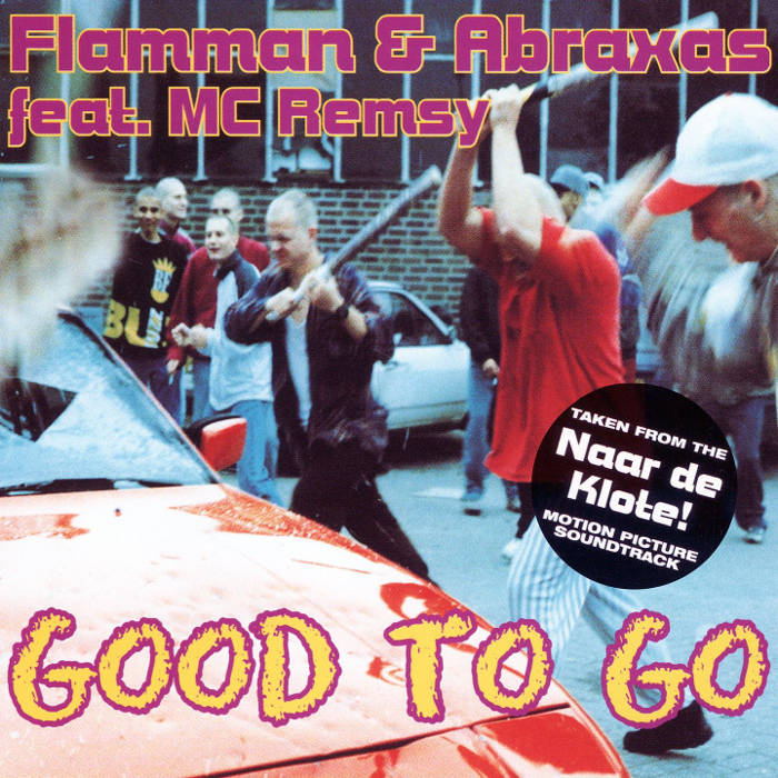 Flamman & Abraxas feat. MC Remsy - Good To Go